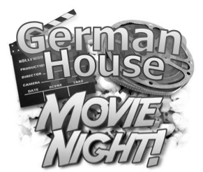 German House Movie Night