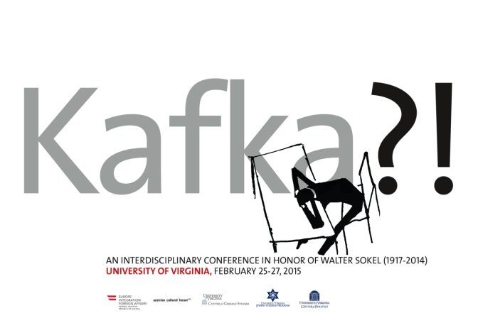 Kafka?!  An Interdisciplinary Conference In Honor of Walter Sokel (1917-2014)